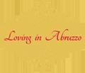 LOVING IN ABRUZZO